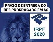 PRORROGAÇÃO DO IMPOSTO DE RENDA EM SC